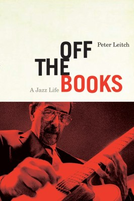 Off the Books, by Peter Leitch