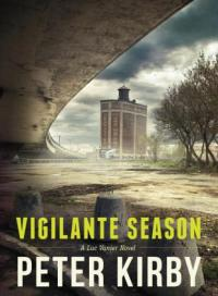 Vigilante-Season, by Peter Kirby