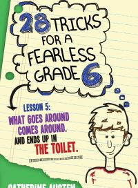 28 Tricks for a Fearless Grade 6, by Catherine Austen