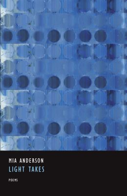Light Takes, by Mia Anderson