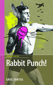 Rabbit Punch, by Greg Santos