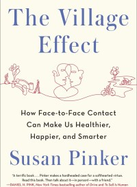The Village Effect, by Susan Pinker