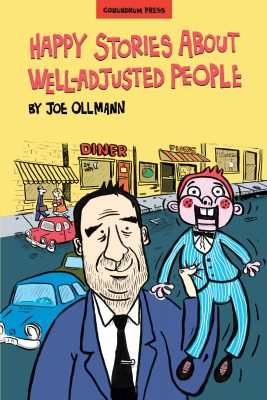Happy Stories About Well-Adjusted People, by Joe Ollmann