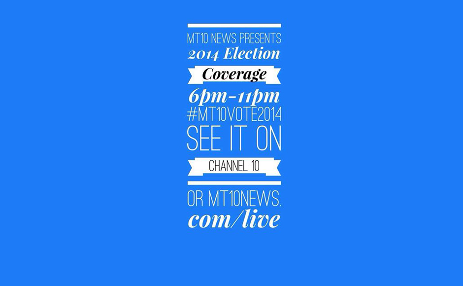 MT 10 News LIVE Coverage of Election 2014 – Sidelines