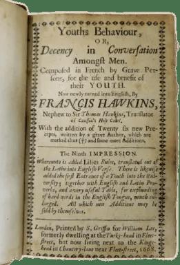 Youth's Behavior or Decency in Conversation Amongst Men by Francis Hawkins (Washington State University)