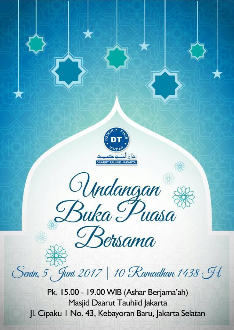 Daarut Tauhiid Jakarta Undangan Buka Puasa Bersama 10 Ramadan 1438h