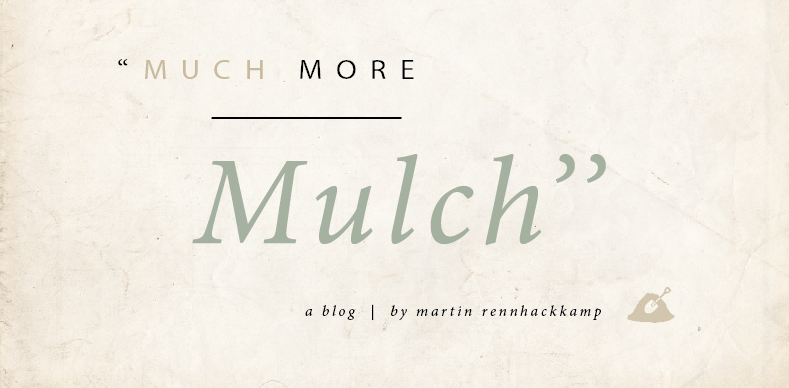 Much More Mulch