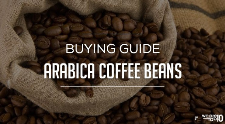 Arabica Coffee Beans Buying Guide