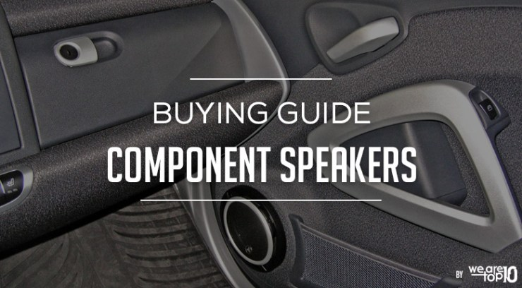 Component Speakers Buying Guide