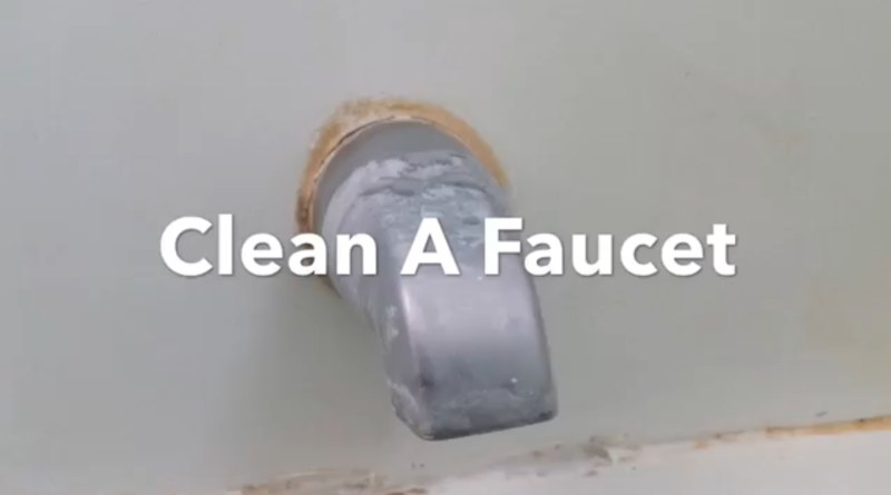 How To Clean A Faucet, Remove Hard Water Stains, Restore And Polish ...