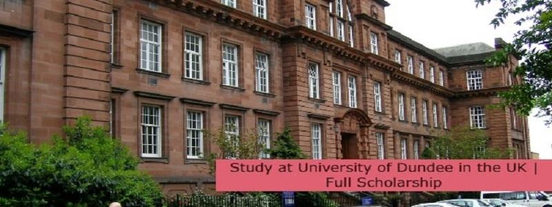 Full Scholarship at University of Dundee in the UK: (Deadline 1 September 2021)