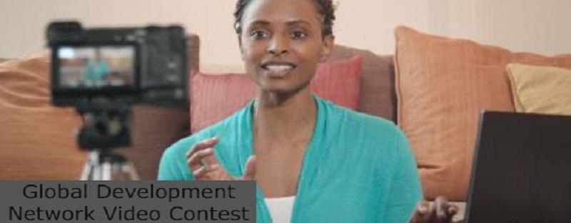 Global Development Network Video Contest: (Deadline 4 July 2021)