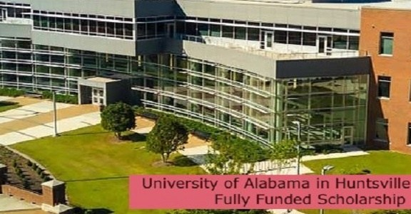 University of Alabama in Huntsville in USA   Fully Funded Scholarship: (Deadline 15 December 2021)