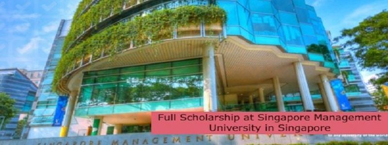 Full Scholarship at Singapore Management University in Singapore: (Deadline 31 July 2021)