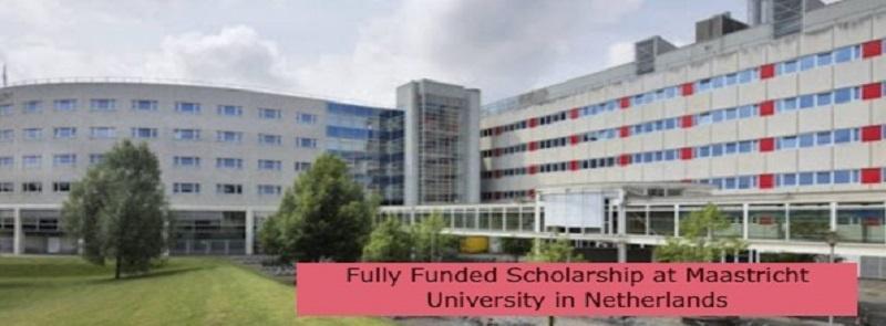 Fully Funded Scholarship in Netherlands: (Deadline 1 August 2021)
