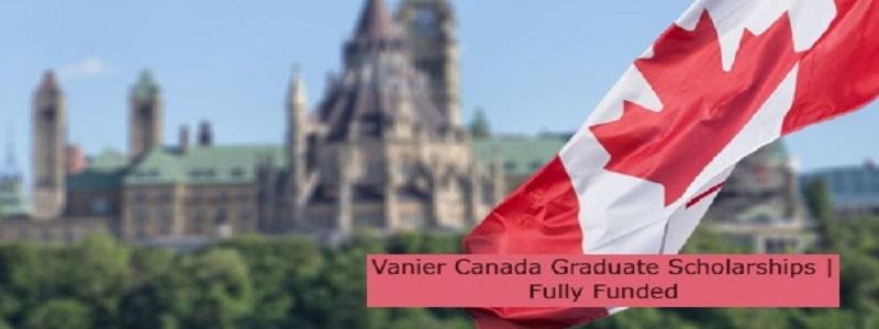 Vanier Canada Graduate Scholarships | Fully Funded: (Deadline 3 November 2021)