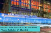 Fully Funded Scholarships at Berklee Music School in Russia: (Deadline 31 August2021)
