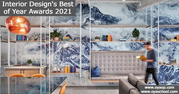 Interior Design's Best of Year Awards 2021: (Deadline 8 September 2021)