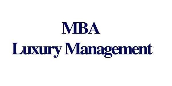 MBA in Luxury Management ||Join Global School of Business Management: (Deadline Ongoing)