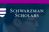 Schwarzman Scholarships for International Students || Fully Funded || Apply Now: (Deadline 21 September,2021)