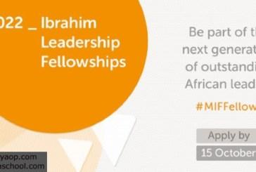 2022 Ibrahim Leadership Fellowships – Fully Funded: (Deadline 15 October 2021)