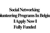 Social Networking Volunteering Programs In Belgium || Apply Now || Fully Funded: (Deadline Ongoing)
