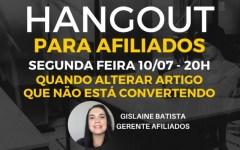 Hangout Para Afiliados: Quando Alterar Artigo que Não Está Convertendo