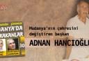 Mudanya'nın çehresini değiştiren başkan ADNAN HANCIOĞLU
