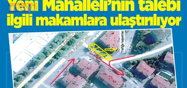 Yeni Mahalleli'nin talebi ilgili makamlara ulaştırılıyor