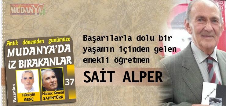 Başarılarla dolu bir yaşamın içinden gelen emekli öğretmen SAİT ALPER