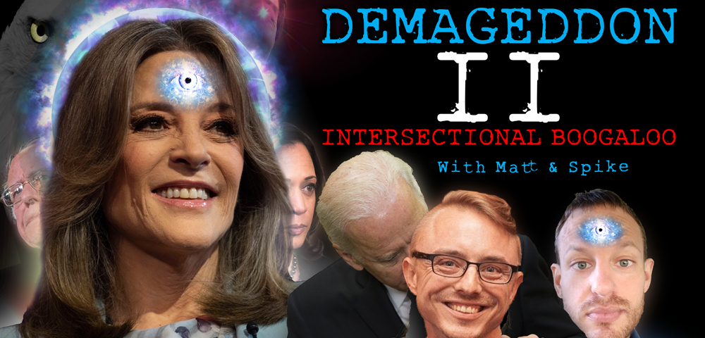 In this two-night event, Matt & Spike live-ravage the second round of Democratic presidential debates. It's like Mystery Science Theater 3000 but also all the sci-fi monsters are Democrats. Will Marianne Williamson take this opportunity to heal the world's collective chakra? Yes. Will Joe Biden unite the party around his message of a return to the normalcy of the Obama years? Almost assuredly no.