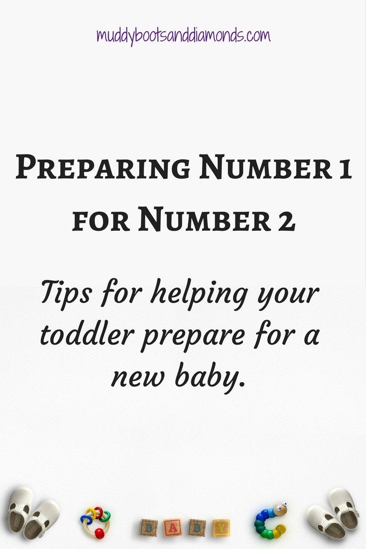 Tips on Preparing Your Toddler for a New Baby via muddybootsanddiamonds.com
