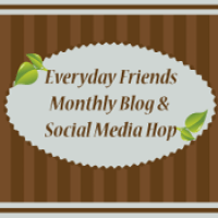 Everyday-Friends-Blog-Hop-Button-175px Monthly Link Up