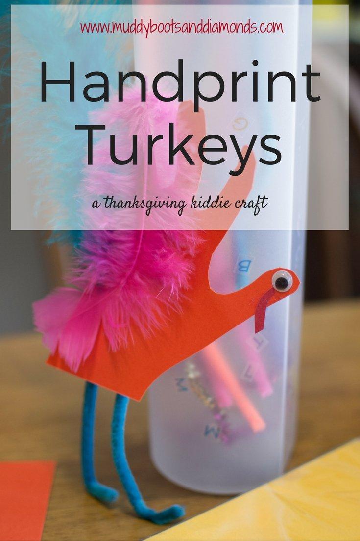 Handprint Turkeys: a thanksgiving kiddie craft | via www.muddybootsanddiamonds.com