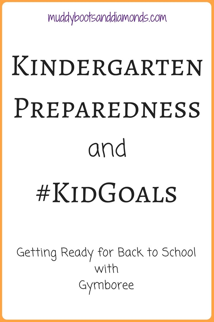 #Sponsored Our #KidGoals as my oldest heads into kindergarten in the fall | Kindergarten Preparedness: #KidGoals with Gymboree