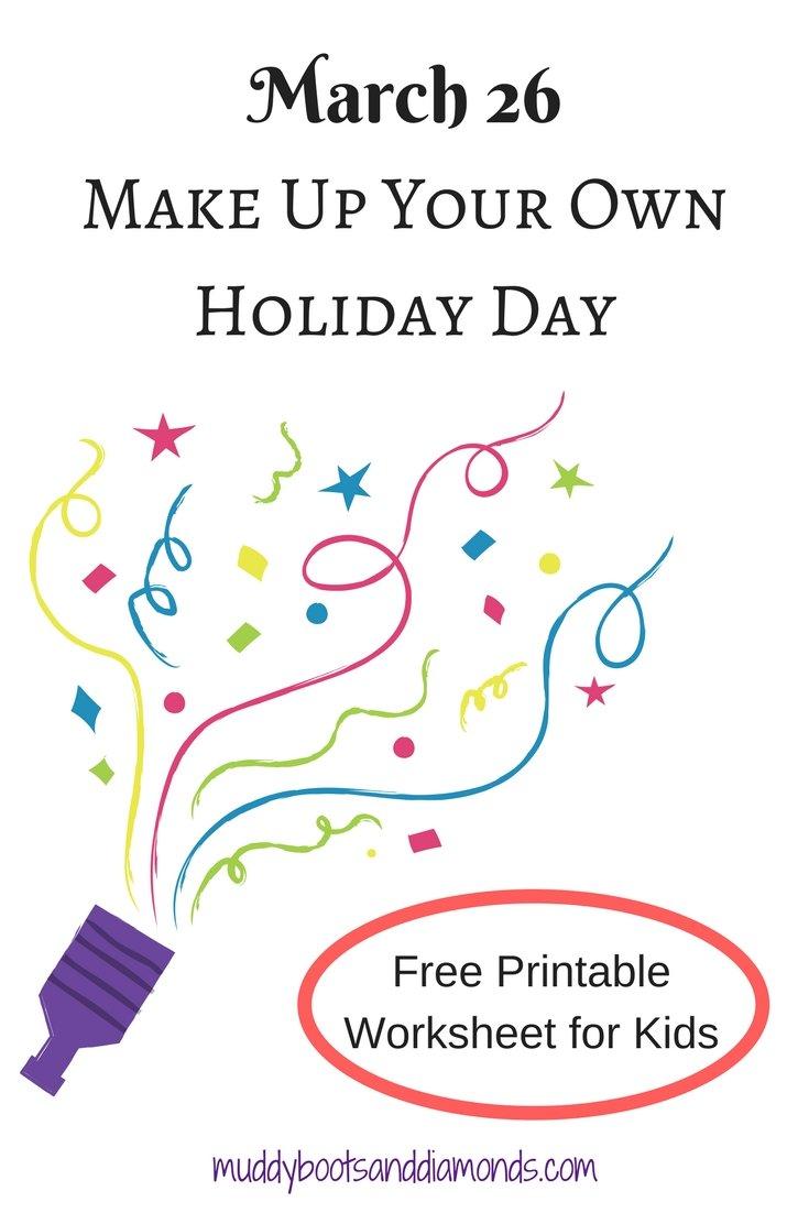Make Up Your Own Holiday Day Free Printable Worksheet for Kindergarten and 1st Grade via muddybootsanddiamonds.com
