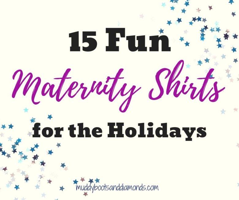 Fun Holiday Maternity Shirts for Christmas, Hanukkah, and New Years via muddybootsanddiamonds.com