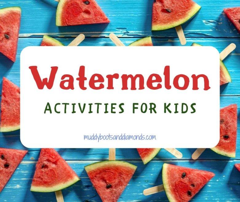 Watermelon Activities for Kids via muddybootsanddiamonds.com
