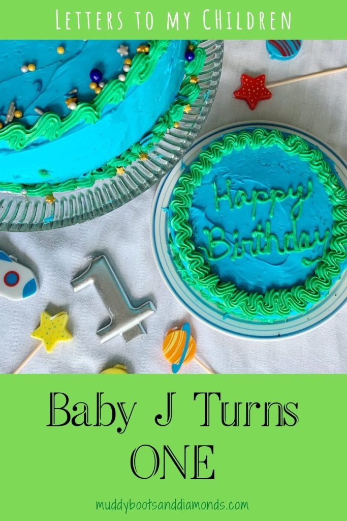 Letters to My Children: Baby J Turns ONE Year Old pinterest graphic