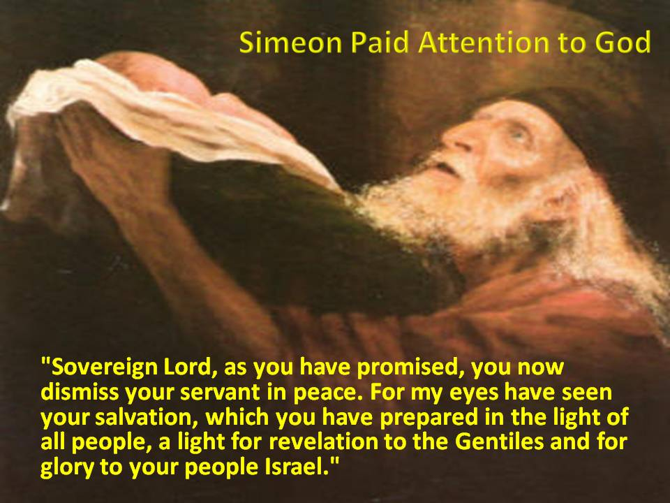 simeon-paid-attention-to-god