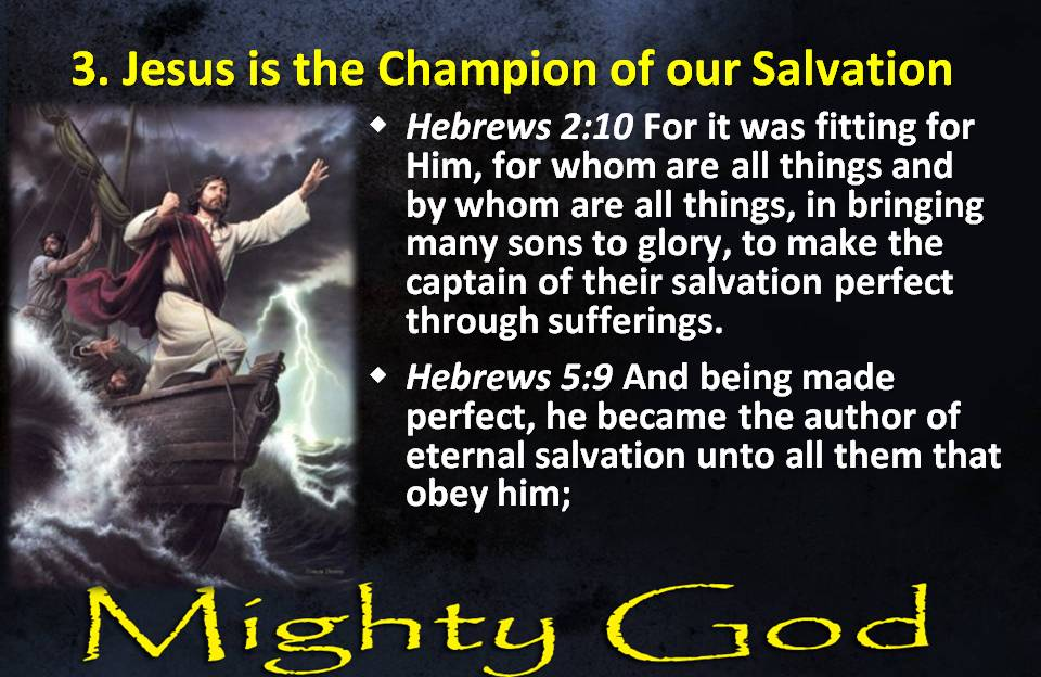 Jesus is the Champion of our Salvation