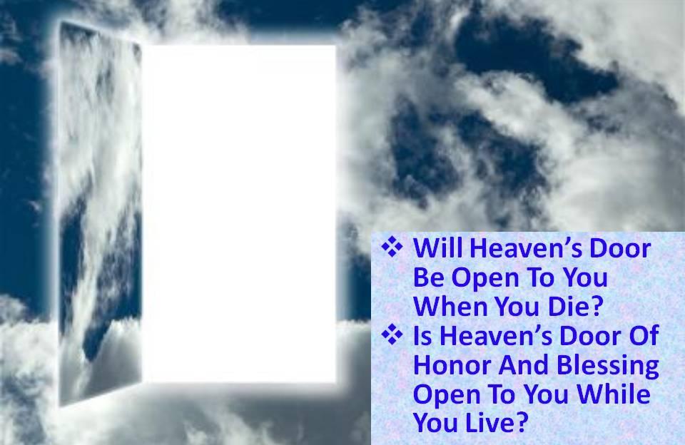 will-heavens-door-be-open-to-you