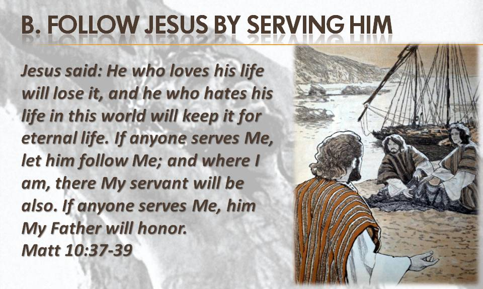 follow-jesus-by-serving-him