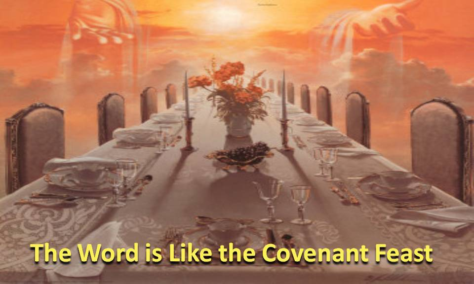 Word is our covenant feast