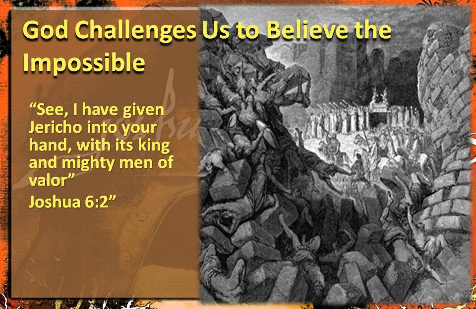 God challenge believe impossible