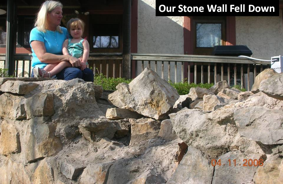 Our Stone Wall Fell Down