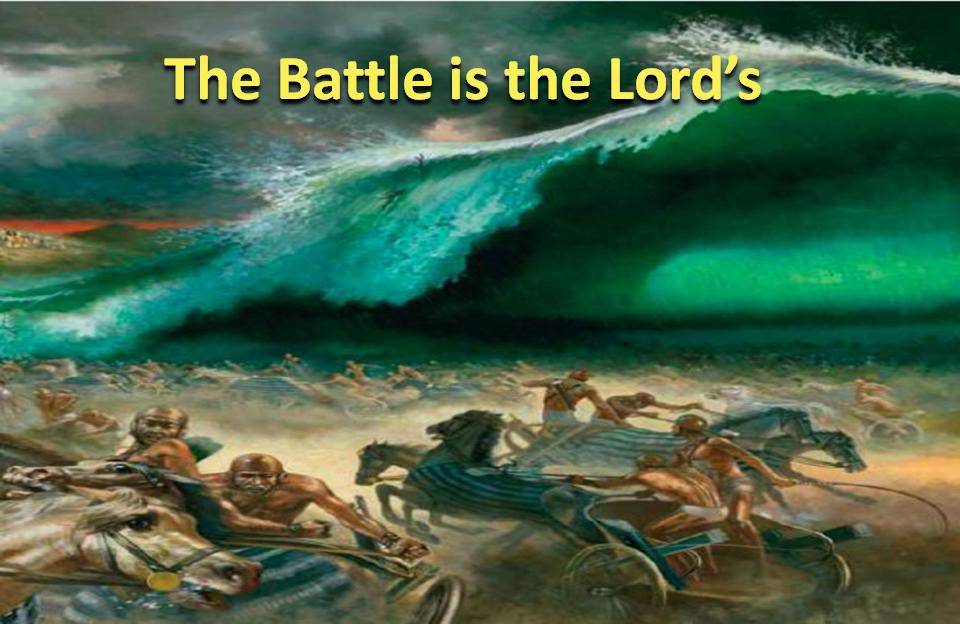 Battle is the Lords Moses