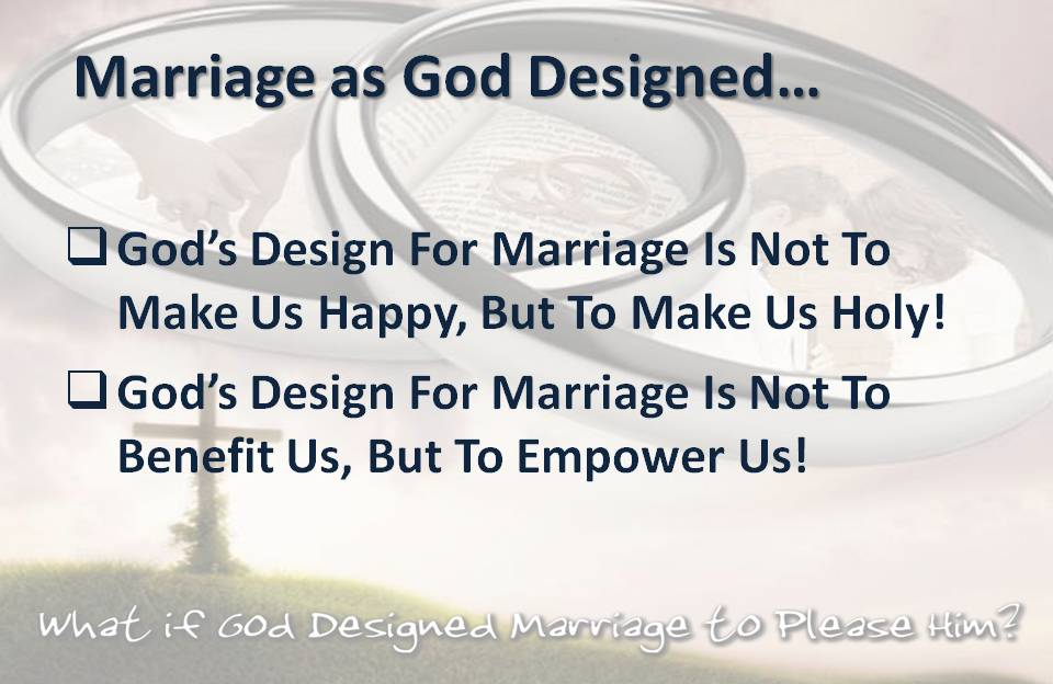 Marriage Designed to make us Holy