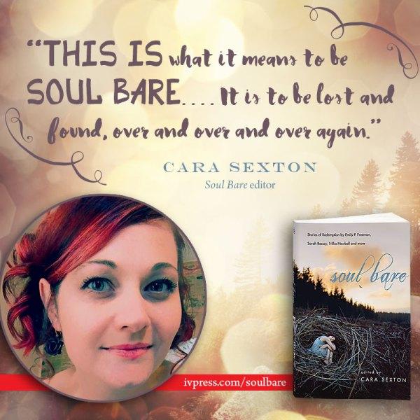 Cara Sexton, editor Soul Bare