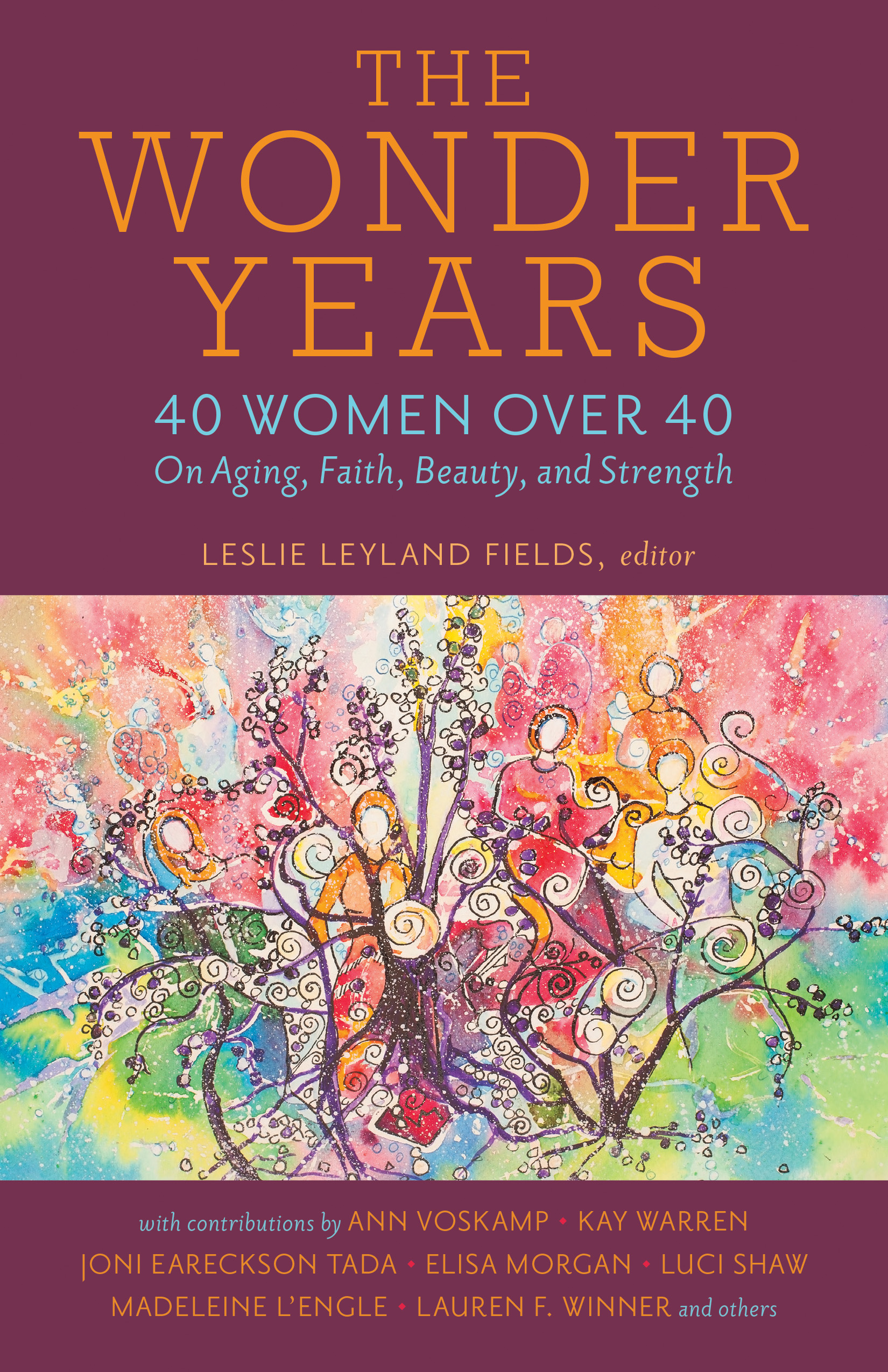 The Wonder Years by Leslie Leyland Fields